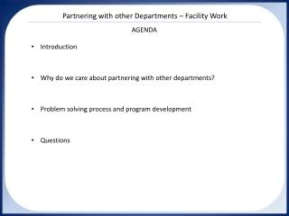 Partnering with other Departments – Facility Work