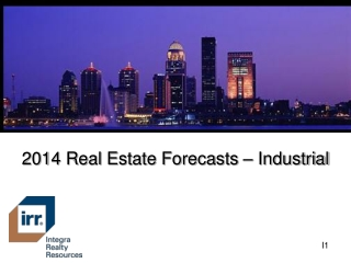 2014 Real Estate Forecasts – Industrial