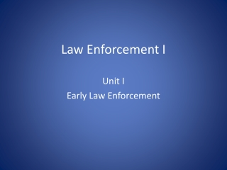 Law Enforcement I