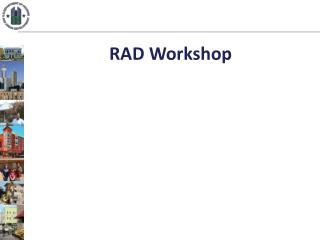 RAD Workshop
