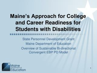 Maine's Approach for College and Career Readiness for Students with Disabilities