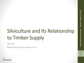 Silviculture and Its Relationship to Timber Supply