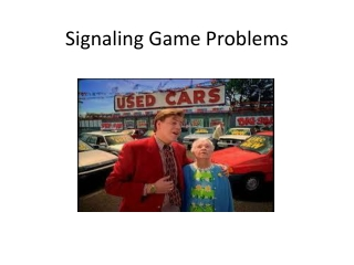 Signaling Game Problems