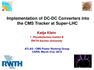 Implementation of DC-DC Converters into the  CMS Tracker at Super-LHC