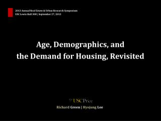 Age, Demographics, and  the Demand for Housing, Revisited