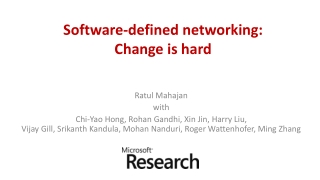 Software-defined networking: Change is hard