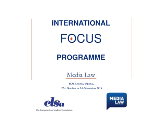 INTERNATIONAL FOCUS PROGRAMME Media Law