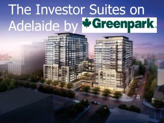 The Investor Suites on Adelaide by