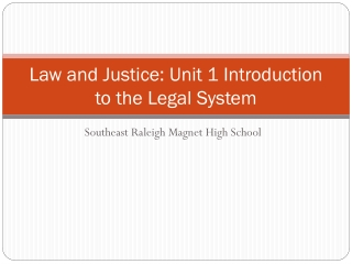 Law and Justice: Unit 1 Introduction to the Legal System