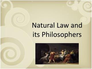 Natural Law and its Philosophers