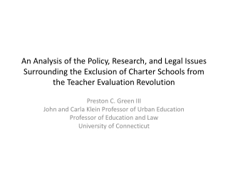 An Analysis of the Policy, Research, and Legal Issues Surrounding the Exclusion of Charter Schools from the Teacher Eva