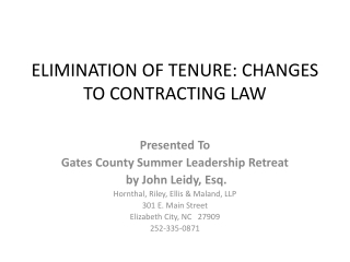 ELIMINATION OF TENURE: CHANGES TO CONTRACTING LAW