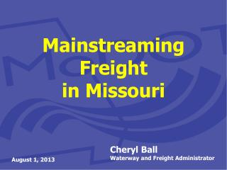 Mainstreaming  Freight  in  Missouri