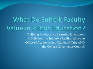 What Do Suffolk Faculty Value in Public Education?