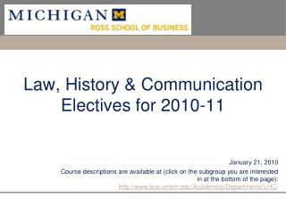 Law, History & Communication Electives for 2010-11