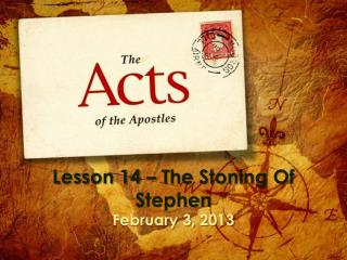 Lesson 14 – The Stoning Of Stephen