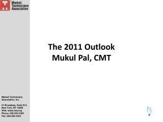 The 2011 Outlook Mukul Pal, CMT
