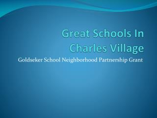 Great Schools In  Charles  Village