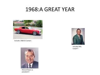 1968:A GREAT YEAR