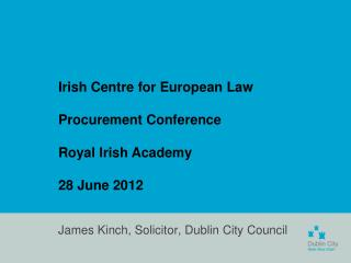 James Kinch, Solicitor, Dublin City Council