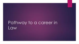 Pathway to a career in Law