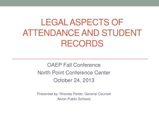 Legal aspects of attendance and student records