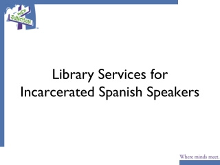 Library Services for Incarcerated Spanish Speakers