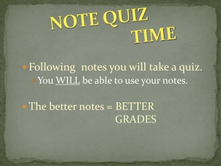 NOTE QUIZ           TIME