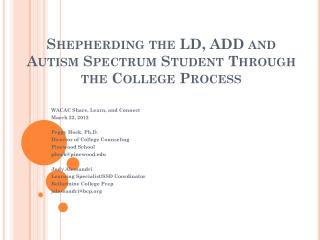 Shepherding the LD, ADD and Autism Spectrum Student Through the College  Process