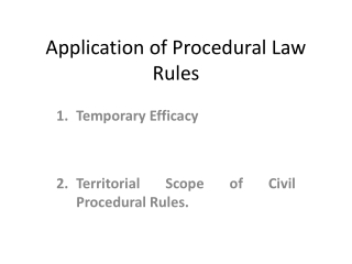Application of Procedural Law Rules
