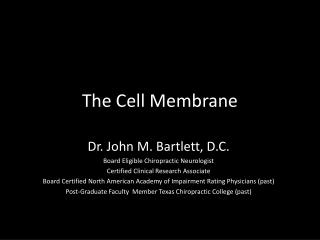 The Cell Membrane