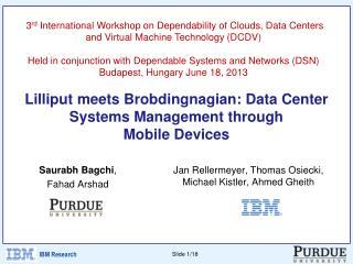 Lilliput meets  Brobdingnagian : Data Center Systems Management through Mobile Devices