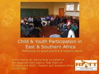Child  & Y outh  P articipation in  East  &  Southern  Africa