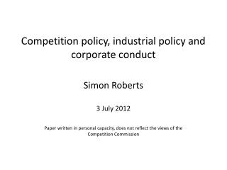 Competition policy, industrial policy and corporate conduct