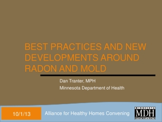 Best  Practices and New Developments Around Radon and Mold