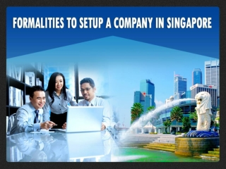 Formalities for Singapore company setup