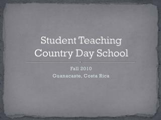 Student Teaching Country Day School