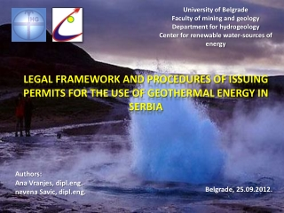 Legal framework and procedures of issuing permits for the use of geothermal energy in Serbia