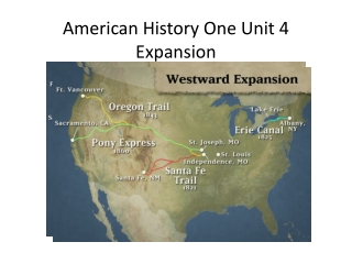 American History One Unit 4 Expansion