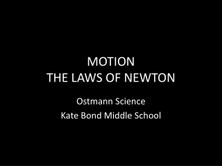 MOTION THE LAWS OF NEWTON