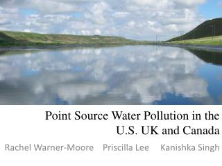 Point Source Water Pollution in the U.S. UK and Canada