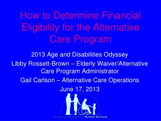 How to Determine Financial Eligibility for the Alternative Care Program