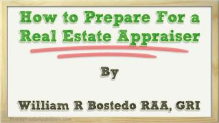 ppt 38315 How to Prepare For a Real Estate Appraiser