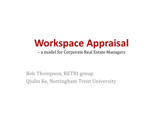 Workspace Appraisal  – a model for Corporate Real Estate Managers