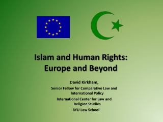 Islam and Human Rights: Europe and Beyond