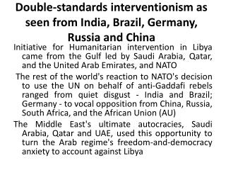 Double-standards interventionism as seen from India, Brazil, Germany, Russia and China