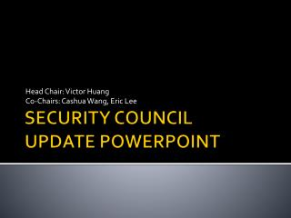 SECURITY COUNCIL UPDATE POWERPOINT