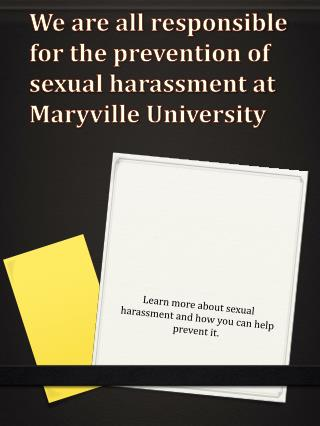 We are all responsible for the prevention of sexual harassment at Maryville University