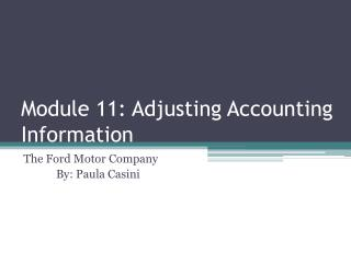 Module 11: Adjusting Accounting Information
