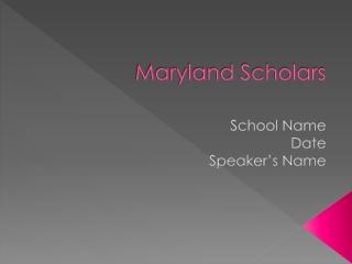 Maryland Scholars